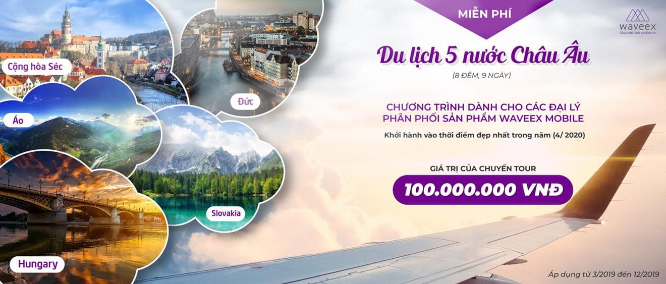 Đại lý Waveex chính sách thưởng du lịch miễn phí Châu Âu cùng Waveex